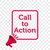 Call To Action Message Quote In Megaphone Badge Isolated On Transparent Background. Vector Creative poster