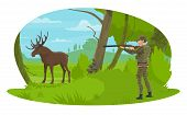 Hunter Hunting Elk In Forest Hunt. Vector Flat Desing Of Hunter Man With Rifle In Camouflage Outfit  poster