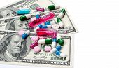 Medicine Pills Or Capsules, Vitamin With Money, Dollar. Medical Or Pharmacy Prescription For Health. poster