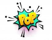 Pop Cartoon Funny Retro Candy Comic Font. Explosion Isometric Text Shock Phrase Pop Art. Colored Com poster