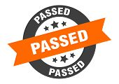 Passed Sign. Passed Orange-black Round Ribbon Sticker poster