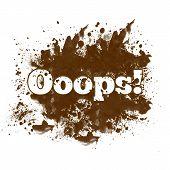 Ooops - Messy Blot