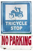 Tricycle Stop No Parking Sign