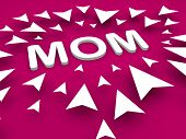 Mom Text With Arrow, Happy Mothers Day Concept