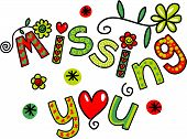 Missing You Doodle Text Expression