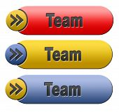Team button or work or business team banner about us sign