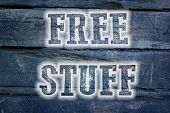 Постер, плакат: Free Stuff Concept