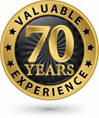 70 Years Valuable Experience Gold Label, Vector Illustration