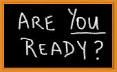 Are You Ready Written on Chalkboard