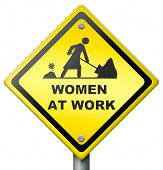 women at work, yellow diamond sign warning female working, busy and occupied, don't disturb,equality and emancipation,equal chances and opportunities