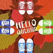 Hello Autumn Color Illustration. Persons Feet Standing In Sneakers On Yellow, Red, Green Fallen Leav poster