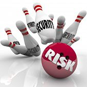 The word Risk on a red bowling ball striking a series of pins marked Security illustrate safety compromised by a risky descision or action