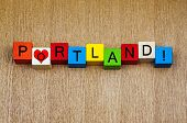 I Love Portland, Oregon - Sign Series for America and Travel