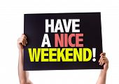 foto of weekdays  - Have a Nice Weekend card isolated on white - JPG