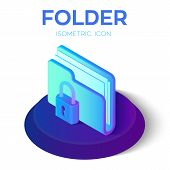 Folder Icon. Lock. 3d Isometric Locked Folder Sign. Data Protection Concept. Secure Data. Created Fo poster