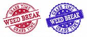 Grunge Weed Break Seal Stamps In Blue And Red Colors. Stamps Have Distress Surface. Vector Rubber Im poster