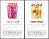 Preserved Food Meal Conserved In Jars. Posters Set With Glass Pots And Pickles Cucumber Tomatoes And poster