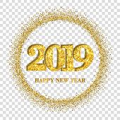 Happy New Year Card, Gold Number 2019, Circle Frame. Golden Glitter Border Isolated On White Transpa poster