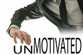 Changing Word Unmotivated Into Motivated poster