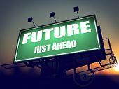 Future Just Ahead on Green Billboard.
