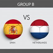 Group B Match Spain v/s Netherlands countries flags