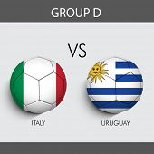Group D Match Italy v/s Uruguay countries flags for Soccer Competition in Brazil.