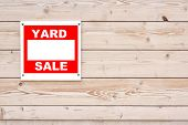 pic of yard sale  - Yard Sale Sign on Natural Wood Wall - JPG