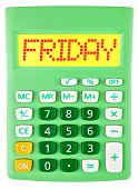 Calculator With Friday On Display Isolated