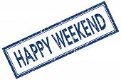 Happy Weekend Blue Square Stamp Isolated On White Background