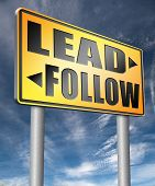 leadership follow or lead following the natural leader, the chief in command by followers in busines poster