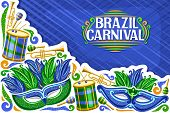 Vector Greeting Card For Brazil Carnival With Copy Space, Illustration Of Green Mask, Drums With Dru poster