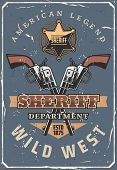 Wild West Sheriff Crossed Guns, Vintage Cowboy Hat And Lasso, American Western Ranger Star Badge And poster