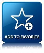 Add To Favorite Glossy Blue Reflected Square Button