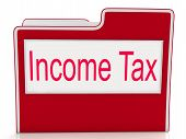 Income Tax Indicates Paying Taxes And Document