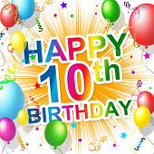 Tenth Birthday Represents Celebration Happiness And Happy
