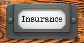 Insurance - Concept on Label Holder.