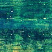 Aged grunge texture. With different color patterns: green; blue; cyan