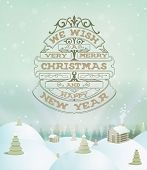 Merry Christmas holidays wish greeting card and vintage background. Happy new year message.
