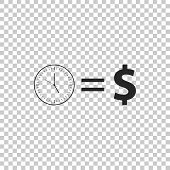 Time Is Money Sign Icon Isolated On Transparent Background. Money Is Time. Effective Time Management poster