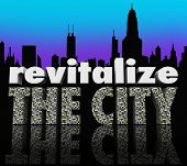 Revitalize the City Skyline Business Growth Improvement