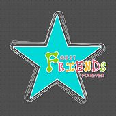 Happy Friendship Day celebrations concept with blue star and colorful text on grey background.