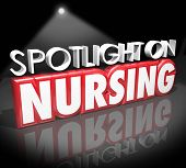 stock photo of nursing  - Spotlight on Nursing words in 3d letters to illustrate information on working as a nurse in a job or career in the health care or medical field - JPG