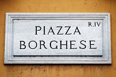 Piazza Borghese Sign On Wall In Rome poster