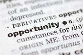 foto of pronunciation  - A close up of the word opportunity from a dictionary - JPG