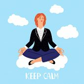 Woman Meditations On Clouds Vector Illustration. Meditation Yoga And Relax, Body Pose For Meditating poster