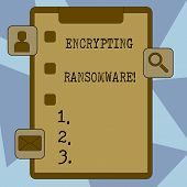 Text Sign Showing Encrypting Ransomware. Conceptual Photo Malware That Limits Users From Accessing T poster