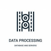 Data Processing Icon Isolated On White Background From Database And Servers Collection. Data Process poster