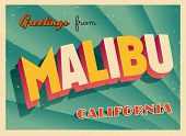 Vintage Touristic Greeting Card - Malibu, California - Vector EPS10. Grunge effects can be easily re