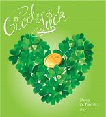 Holiday Card With Calligraphic Words Good Luck And Shamrock Heart With Golden Coin On Green Backgrou