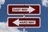 Hard Way Versus Easy Way